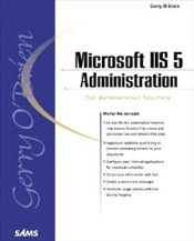 MICROSOFT IIS 5.0 ADMINISTRATION - OBRIEN, GERRY