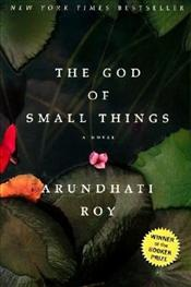 God of Small Things - Roy, Arundhati