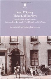 THREE DUBLIN PLAYS - OCasey, Sean
