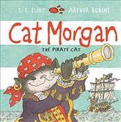 Cat Morgan (Old Possum Picture Books) - Eliot, T. S.