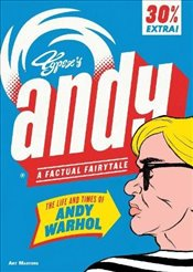 Andy: The Life and Times of Andy Warhol (Art Masters) - Typex,
