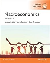 Macroeconomics 9e PGE : Plus MyEconLab with Pearson eText - Abel, Andrew B.