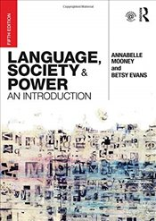 Language, Society and Power : An Introduction - Mooney, Annabelle