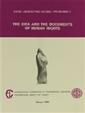 Idea and the Documents of Human Rights - Kuçuradi, Ionna