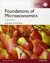Foundations of Microeconomics, Global Edition - Bade, Robin