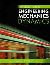 Engineering Mechanics: Dynamics 5e SI with Study Pack - BEDFORD, ANTHONY
