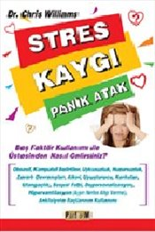 Stres Kaygı Panik Atak - Williams, Chris