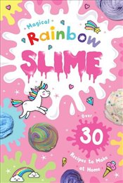 Magical Rainbow Slime C&F only - Scholastic,