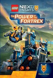 LEGO Nexo Knights : The Power of the Fortrex - Scholastic,