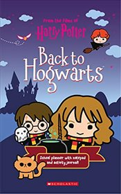 Back to Hogwarts (Harry Potter) - Scholastic,