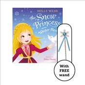 Snow Princess and the Winter Rescue - Webb, Holly