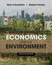 Economics and the Environment - Goodstein, Eban S.
