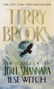 Voyage of the Jerle Shannara : Ilse Witch  - Brooks, Terry