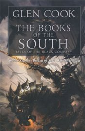 Books of the South : Tales of the Black Company - Cook, Glen