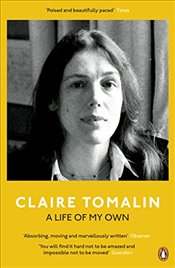 Life of My Own - Tomalin, Claire
