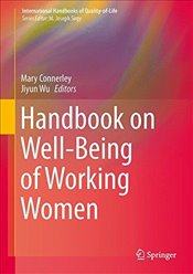 Handbook on Well-Being of Working Women (International Handbooks of Quality-of-Life) - Connerley, Mary