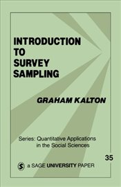 Introduction to Survey Sampling (Quantitative Applications in the Social Sciences) - Kalton, Graham