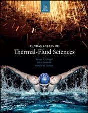 Fundamentals of Thermal Fluid Sciences 5e : SI Units with code - Çengel, Yunus