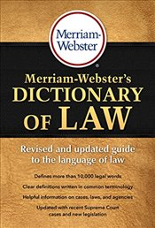 Merriam-Websters Dictionary of Law - Merriam-Webster,