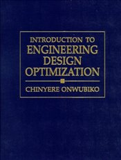 Introduction to Engineering Design Optimization -