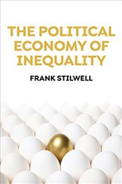 Political Economy of Inequality - Stilwell, Frank