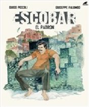 Escobar : El Patron - Piccoli, Guido