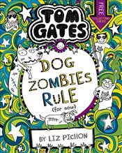 Tom Gates 11 : Dog Zombies Rule (For now...) - Pichon, Liz