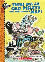 There Was an Old Pirate Who Swallowed a Map! - Colandro, Lucille