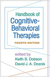 Handbook of Cognitive-Behavioral Therapies 4E - Dozois, David J. A.