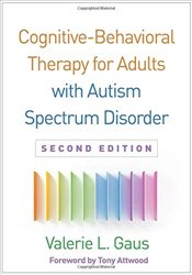 Cognitive Behavioral Therapy for Adult Asperger Syndrome - Gaus, Valerie L.