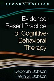 Evidence Based Practice of Cognitive Behavioral Therapy - Dobson, Deborah