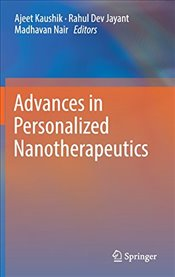 Advances in Personalized Nanotherapeutics - Kaushik, Ajeet