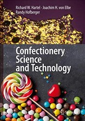 Confectionery Science and Technology - Hartel, Richard W.