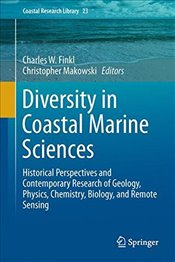 Diversity in Coastal Marine Sciences : Historical Perspectives and Contemporary Research of Geology - Finkl, Charles