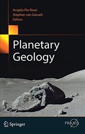 Planetary Geology   - Rossi, Angelo