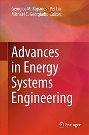 Advances in Energy Systems Engineering - Kopanos, Georgios M.