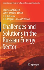 Challenges and Solutions in the Russian Energy Sector  - Syngellakis, Stavros