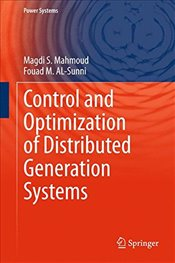 Control and Optimization of Distributed Generation Systems  - Mahmoud, Magdi S.