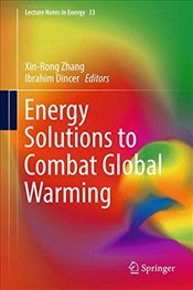 Energy Solutions to Combat Global Warming   - Zhang, Xinrong