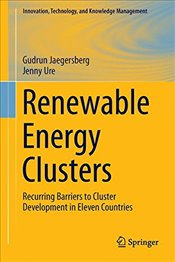 Renewable Energy Clusters : Recurring Barriers to Cluster Development in Eleven Countries - Jaegersberg, Gudrun