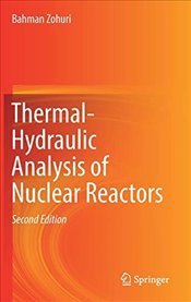 Thermal Hydraulic Analysis of Nuclear Reactors 2E - Zohuri, Bahman