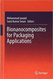 Bionanocomposites for Packaging Applications - Jawaid, Mohammad