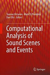 Computational Analysis of Sound Scenes and Events - Virtanen, Tuomas