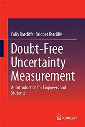 Doubt Free Uncertainty In Measurement : An Introduction for Engineers and Students - Ratcliffe, Colin