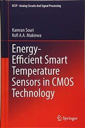 Energy Efficient Smart Temperature Sensors in CMOS Technology   - Souri, Kamran
