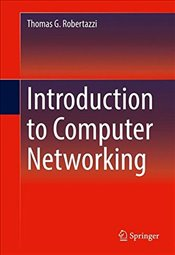 Introduction to Computer Networking - Robertazzi, Thomas G.