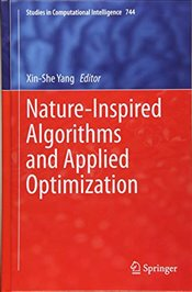 Nature Inspired Algorithms and Applied Optimization  - Yang, Xin-She