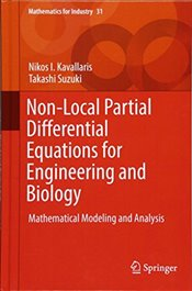 Non Local Partial Differential Equations for Engineering and Biology : Mathematical Modeling  - Kavallaris, Nikos I.