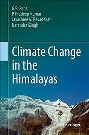 Climate Change in the Himalayas - Pant, G. B.