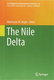 Nile Delta : The Handbook of Environmental Chemistry - Negm, Abdelazim M.